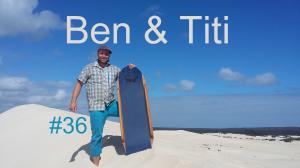 Ben Et Titi #E36 Blog